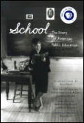 School The Story Of American Public Educ