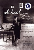 School The Story of American Public Education