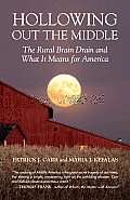 Hollowing Out The Middle The Rural Brain