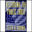 Restoring The Public Trust