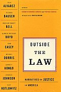 Outside the Law Narratives on Justice in America