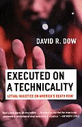 Executed on a Technicality Lethal Injustice on Americas Death Row