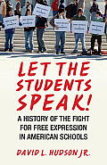 Let the Students Speak!: A History of the Fight for Free Expression in American Schools Cover