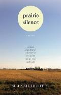 Prairie Silence (13 Edition)
