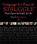 Language Is a Place of Struggle Great Quotes by People of Color