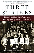 Three Strikes Miners Musicians Salesgirls & the Fighting Spirit of Labors Last Century