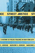 Street Justice A History Of Police