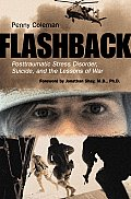 Flashback Posttraumatic Stress Disorder Suicide & the Lessons of War