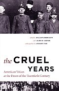 Cruel Years: American Voices at the Dawn of the Twentieth Century