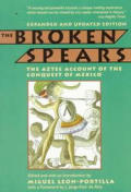 Broken Spears Aztec Account Exp Edition by Migue Leon Portilla