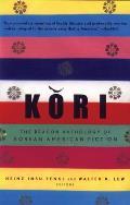 Kori: The Beacon Anthology of Korean American Fiction