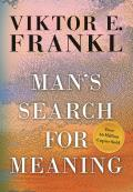 Mans Search for Meaning Gift Edition