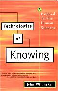 Technologies of Knowing: A Proposal for the Human Sciences