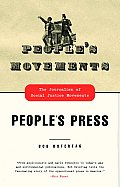 People's Movements, People's Press: The Journalism of Social Justice Movements