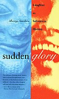 Sudden Glory Laughter as Subversive History