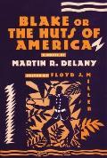 Blake Or The Huts Of America