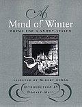 Mind of Winter Poems for a Snowy Season