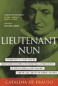 Lieutenant Nun Memoir of a Basque Transvestite in the New World