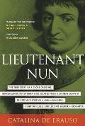 Lieutenant Nun Memoir of a Basque Transvestite in the New World