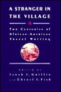 Stranger In The Village Two Centuries Of