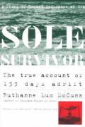Sole Survivor The True Account Of 133 Da
