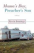 Mamas Boy Preachers Son A Memoir