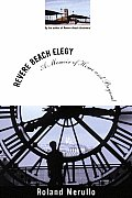 Revere Beach Elegy A Memoir of Home & Beyond