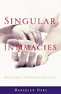 Singular Intimacies Becoming A Doctor