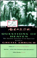 Questions of Heaven The Chinese Journeys of an American Buddhist