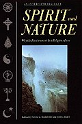 Spirit & Nature Why the Environment Is a Religious Issue An Interfaith Dialogue