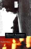 Blessed Assurance A History Of Evangelic