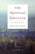 Spiritual Emerson Essential Writings