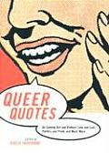 Queer Quotes On Coming Out & Culture