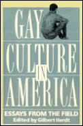 Gay Culture in America Essays from the Field