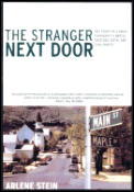 Stranger Next Door The Story Of A Small