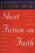 Celestial Omnibus Short Fiction on Faith