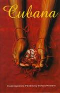Cubana Contemporary Fiction By Cuban Wom