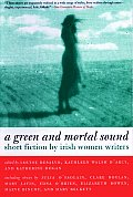 Green and Mortal Sound Pa
