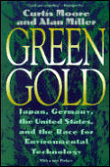 Green Gold: Japan, Germany, the United States, and the Race for Environmental Technology
