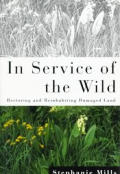 In Service Of The Wild Restoring & R