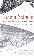 Totem Salmon: Life Lessons from Another Species Cover