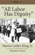All Labor Has Dignity -with CD (Audio) (11 Edition)