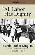 All Labor Has Dignity (12 Edition)