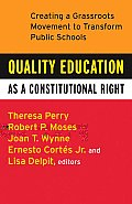 Quality Education as a Constitutional Right: Creating a Grassroots Movement to Transform Public Schools Cover