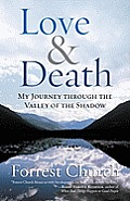 Love & Death: My Journey through the Valley of the Shadow Cover