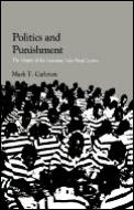 Politics and Punishment: The History of the Louisiana State Penal System