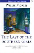 Last of the Southern Girls