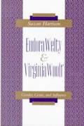 Eudora Welty & Virginia Woolf Gender &