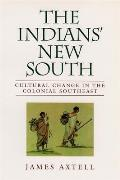 Indians New South Cultural Change in the Colonial Southeast