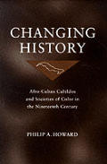 Changing History: Afro-Cuban Cabildos and Societies of Color in the Nineteenth Century